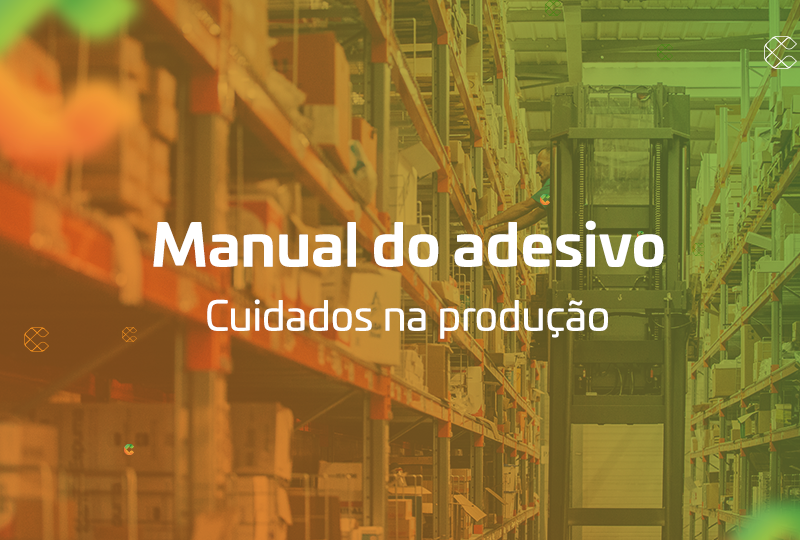 manual do adesivo cuidados na produção