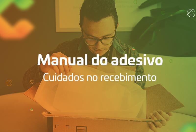 manual do adesivo cuidados no recebimento